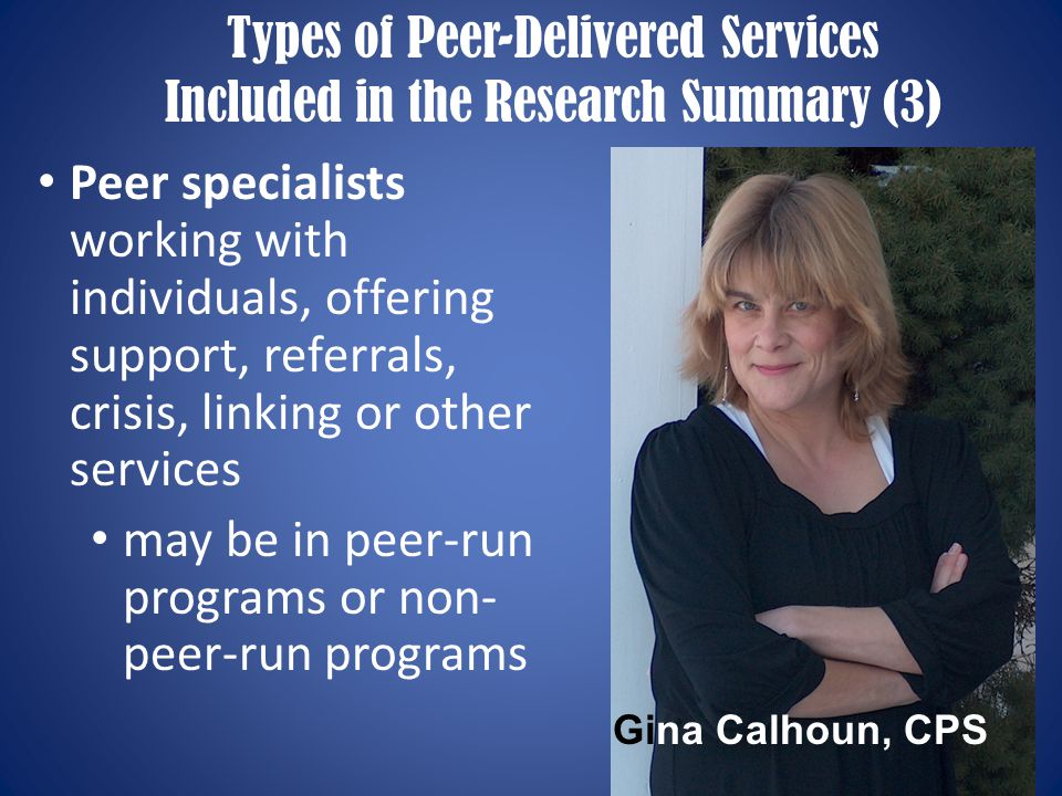 7 Importance of Research 1.Assure continuous quality improvement among peer-delivered services 2.