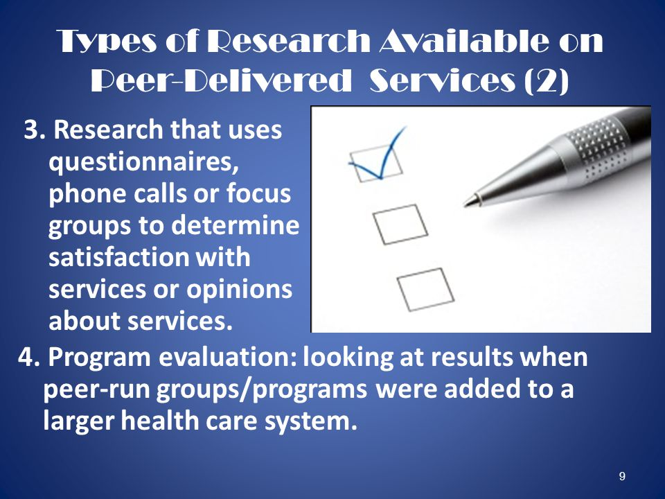 9 Types of Research Available on Peer-Delivered Services (2) 3.