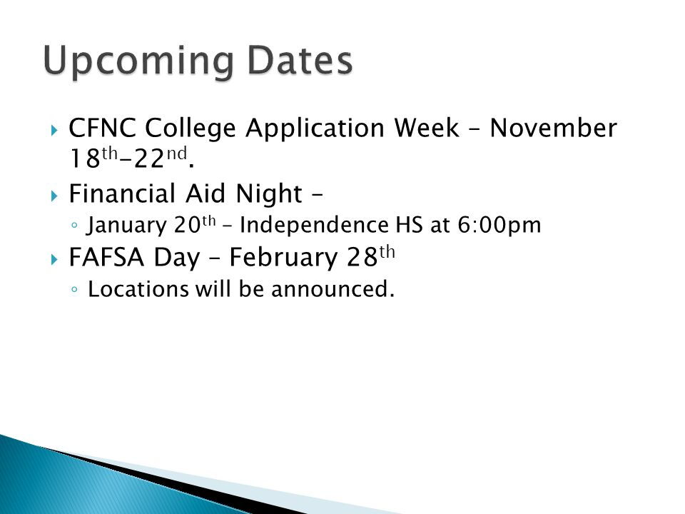  CFNC College Application Week – November 18 th -22 nd.