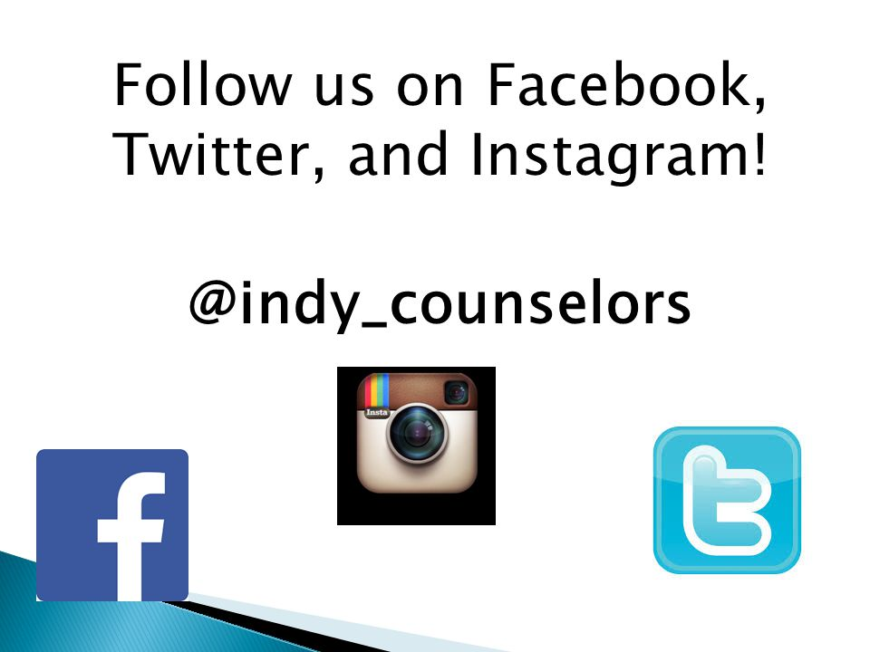 Follow us on Facebook, Twitter, and Instagram! @indy_counselors