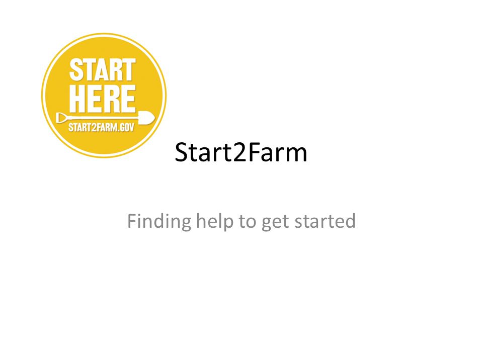 Start2Farm Finding help to get started