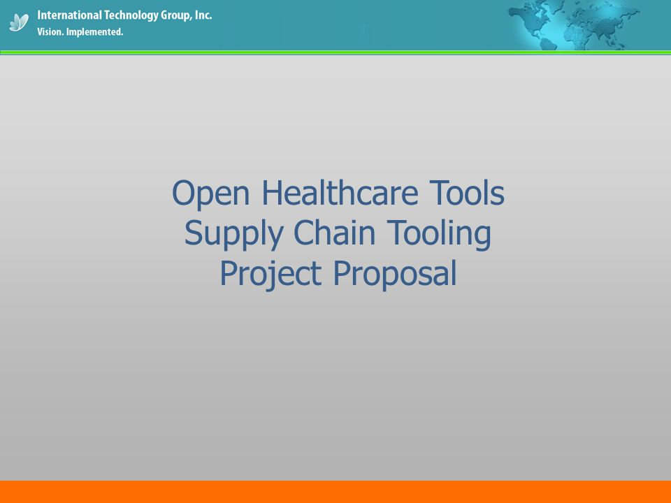 Open Healthcare Tools Supply Chain Tooling Project Proposal