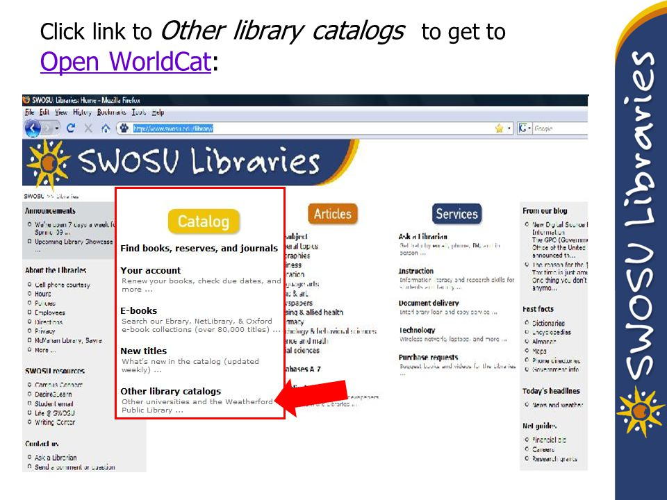 Open WorldCat : (Linked to the Library Home page.)