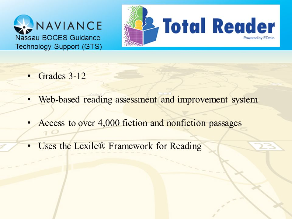 Grades 3-12 Web-based reading assessment and improvement system Access to over 4,000 fiction and nonfiction passages Uses the Lexile® Framework for Re