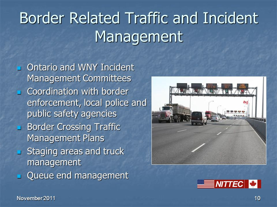 10 Border Related Traffic and Incident Management Ontario and WNY Incident Management Committees Ontario and WNY Incident Management Committees Coordi