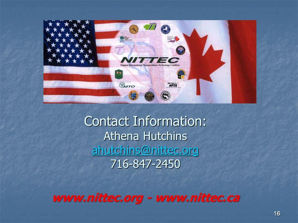 16 Contact Information: Athena Hutchins ahutchins@nittec.org 716-847-2450 www.nittec.org - www.nittec.ca ahutchins@nittec.org