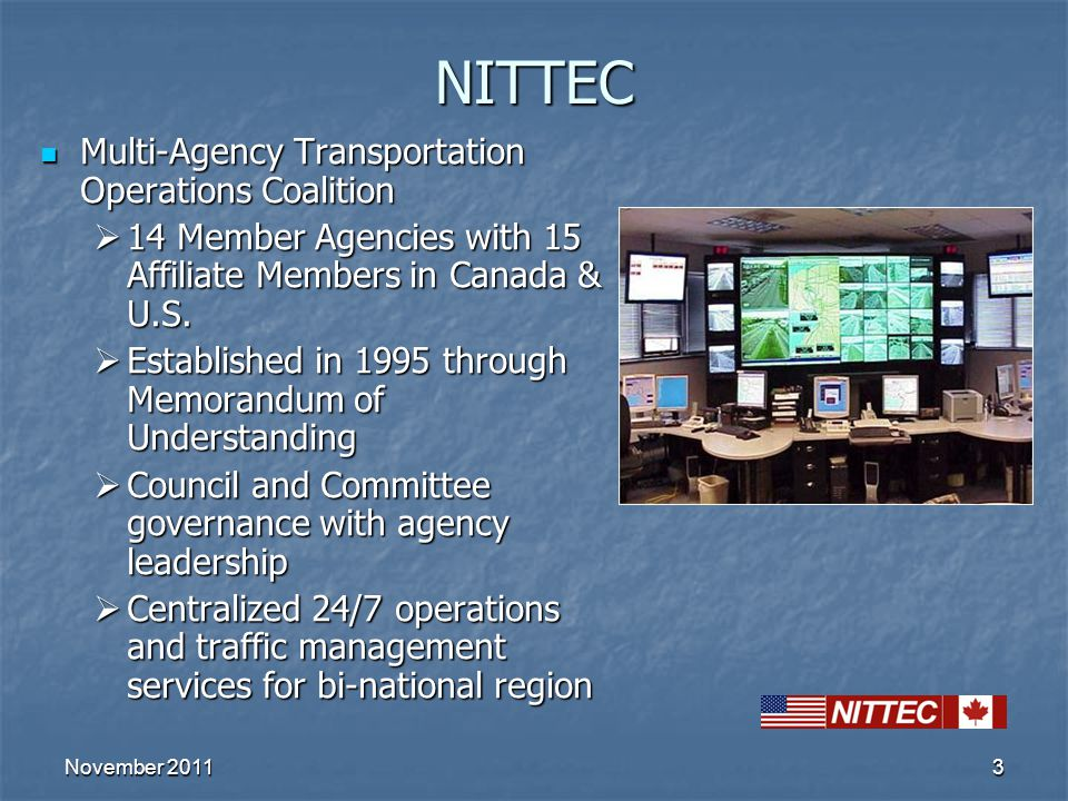 3NITTEC Multi-Agency Transportation Operations Coalition Multi-Agency Transportation Operations Coalition  14 Member Agencies with 15 Affiliate Membe