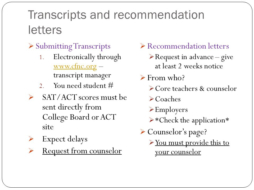 Transcripts and recommendation letters  Submitting Transcripts 1.