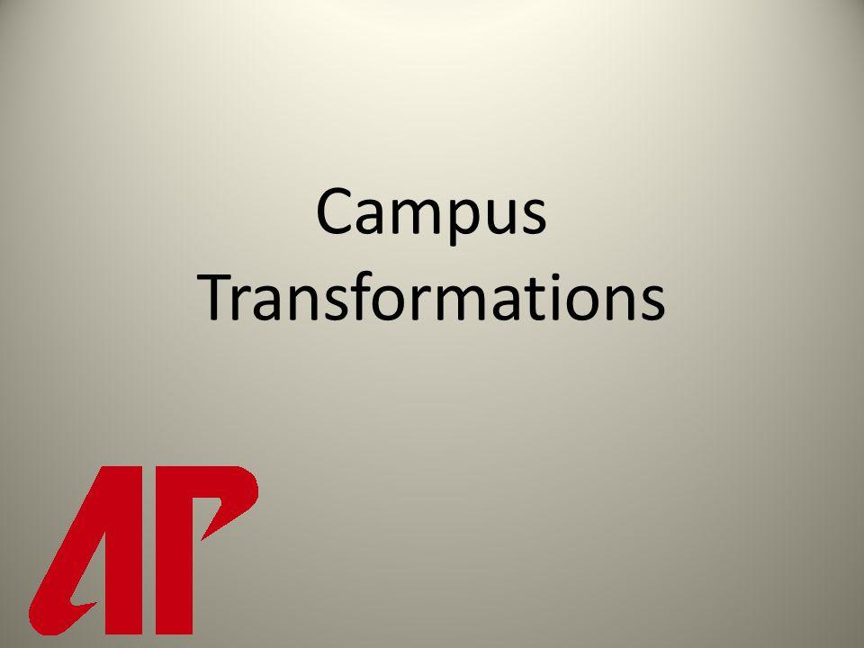 Campus Transformations