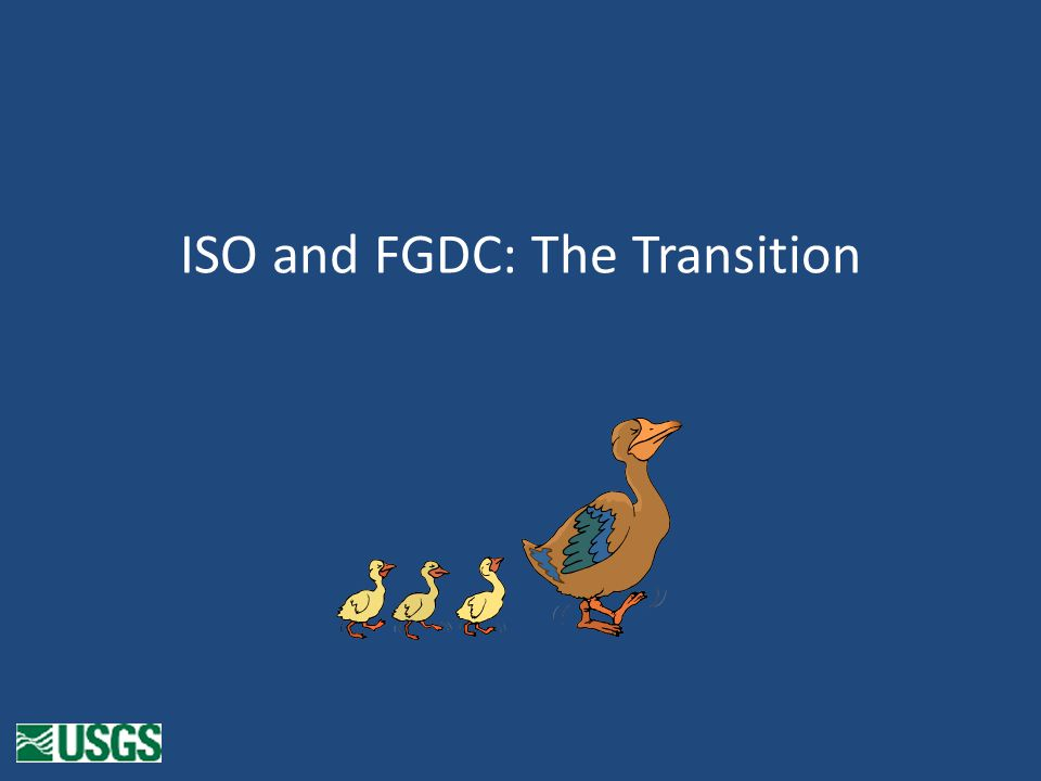 ISO and FGDC: The Transition
