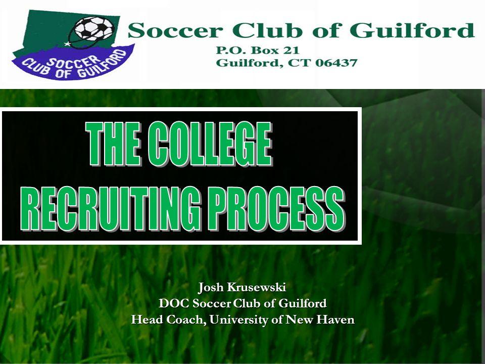 Josh Krusewski DOC Soccer Club of Guilford Head Coach, University of New Haven