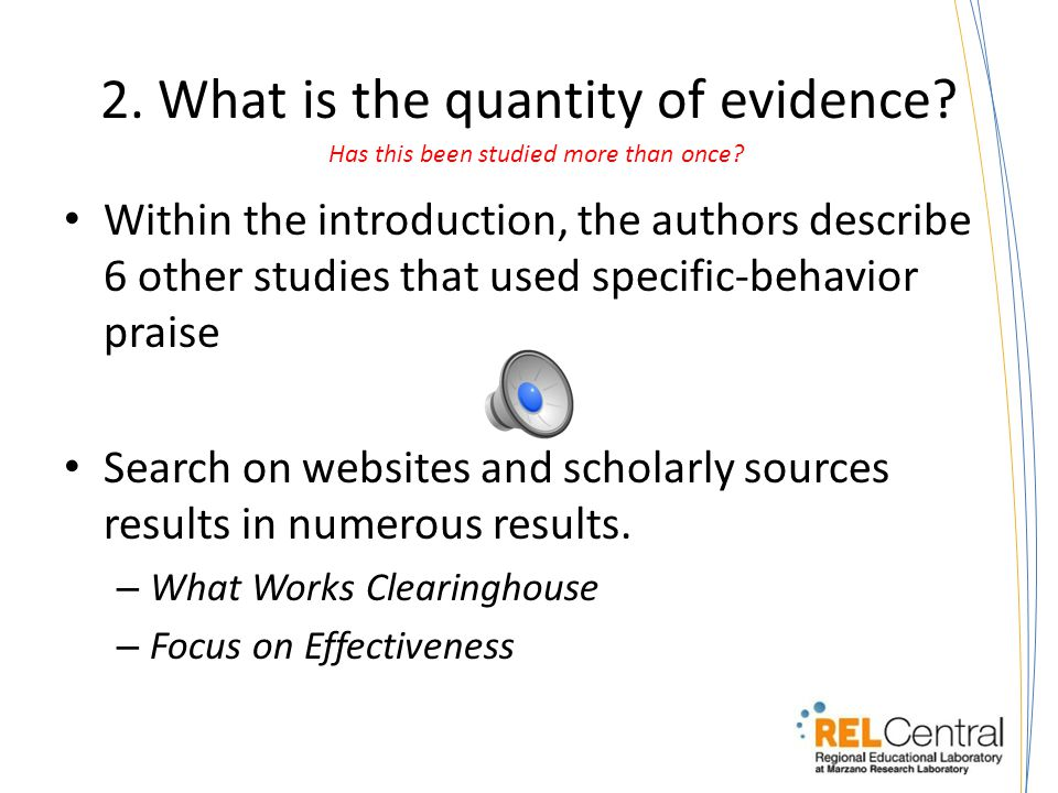1. What is the quality of evidence.