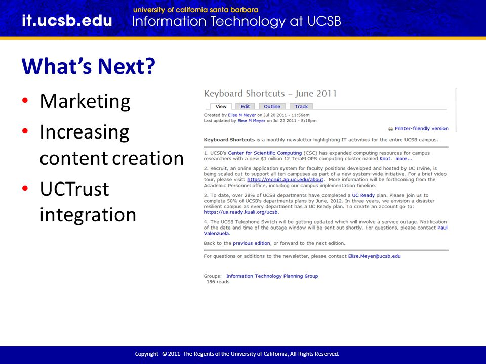 What's Next. Copyright © 2011 The Regents of the University of California, All Rights Reserved.