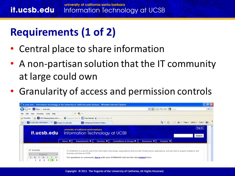 Requirements (1 of 2) Copyright © 2011 The Regents of the University of California, All Rights Reserved.