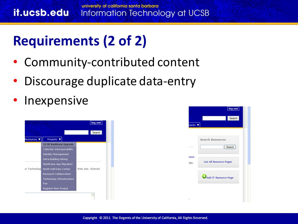 Requirements (2 of 2) Copyright © 2011 The Regents of the University of California, All Rights Reserved.