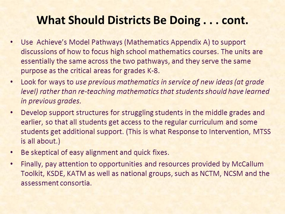 What Should Districts Be Doing... cont.