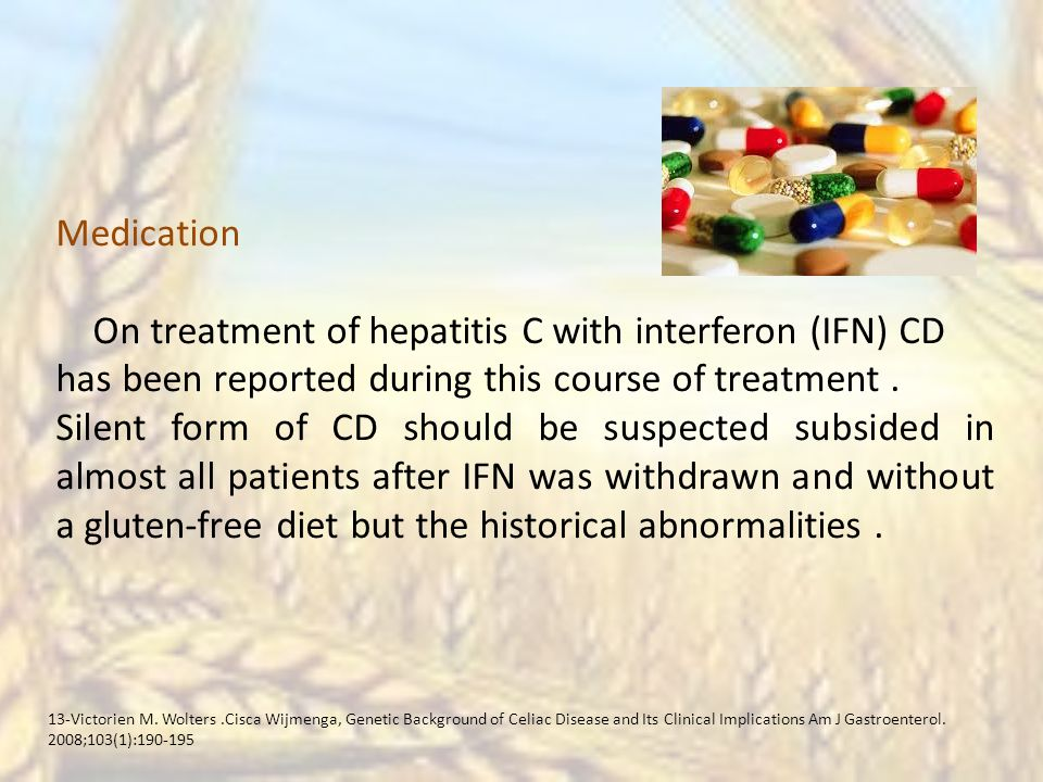 Medication On treatment of hepatitis C with interferon (IFN) CD has been reported during this course of treatment.
