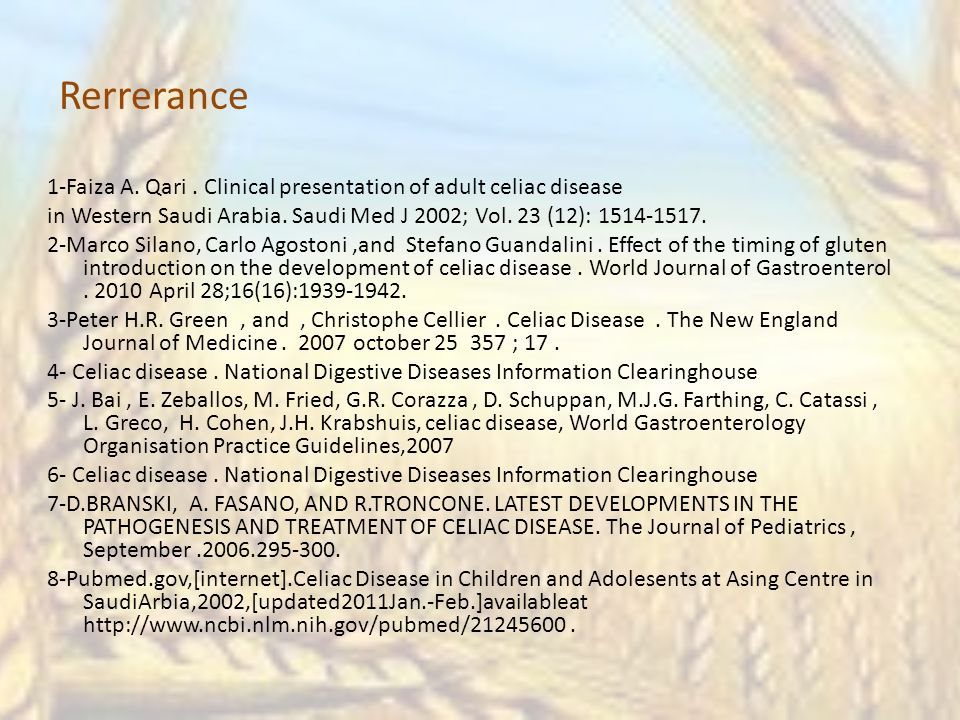 Rerrerance 1-Faiza A.Qari. Clinical presentation of adult celiac disease in Western Saudi Arabia.