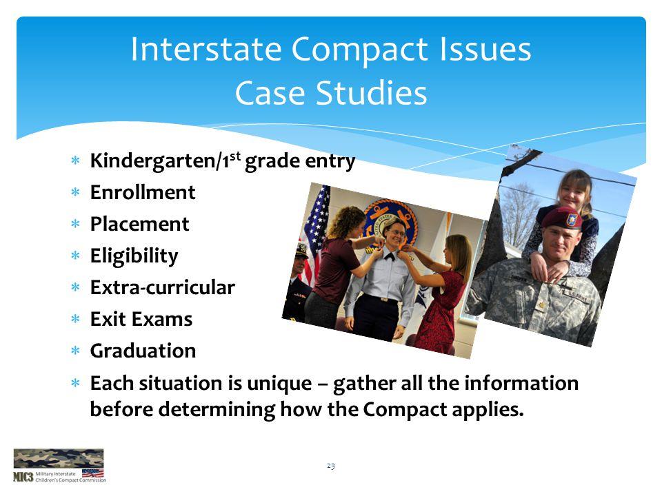 Kindergarten/1 st grade entry  Enrollment  Placement  Eligibility  Extra-curricular  Exit Exams  Graduation  Each situation is unique – gathe
