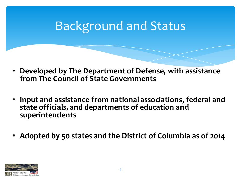 Developed by The Department of Defense, with assistance from The Council of State Governments Input and assistance from national associations, federal