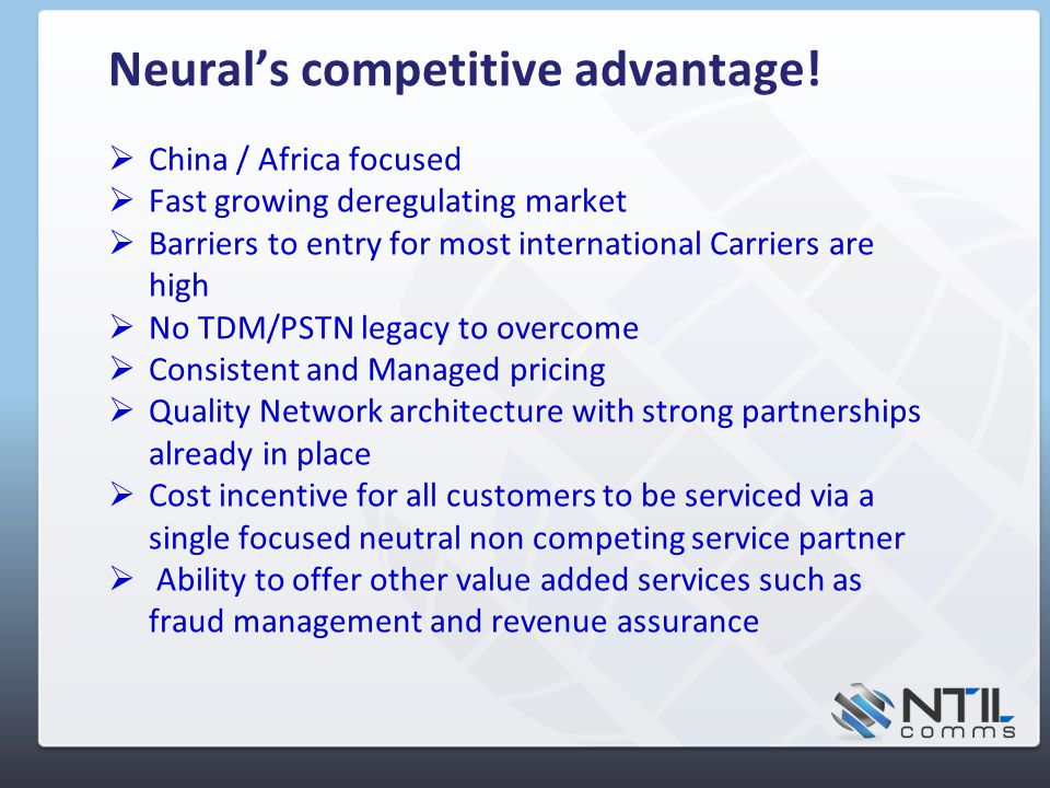 Neural's competitive advantage.
