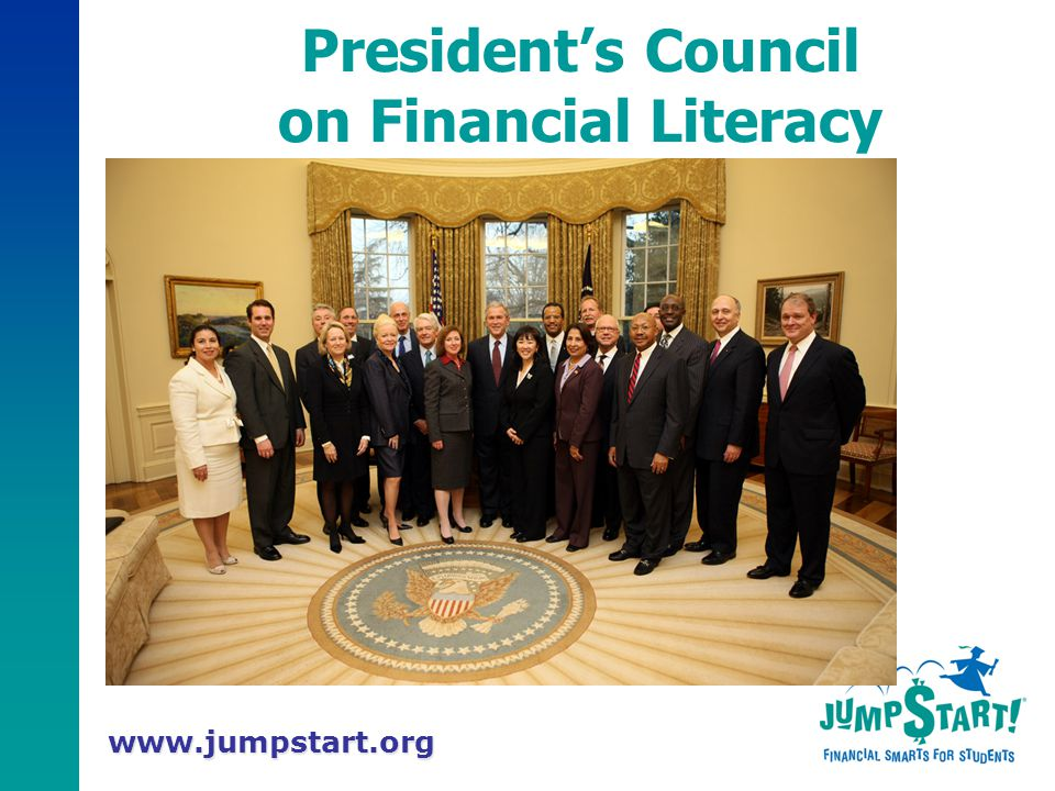 www.jumpstart.org President's Council on Financial Literacy