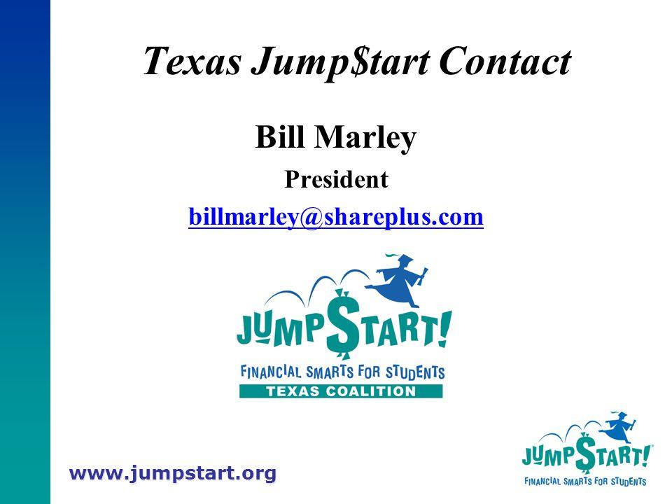 www.jumpstart.org Texas Jump$tart Contact Bill Marley President billmarley@shareplus.com