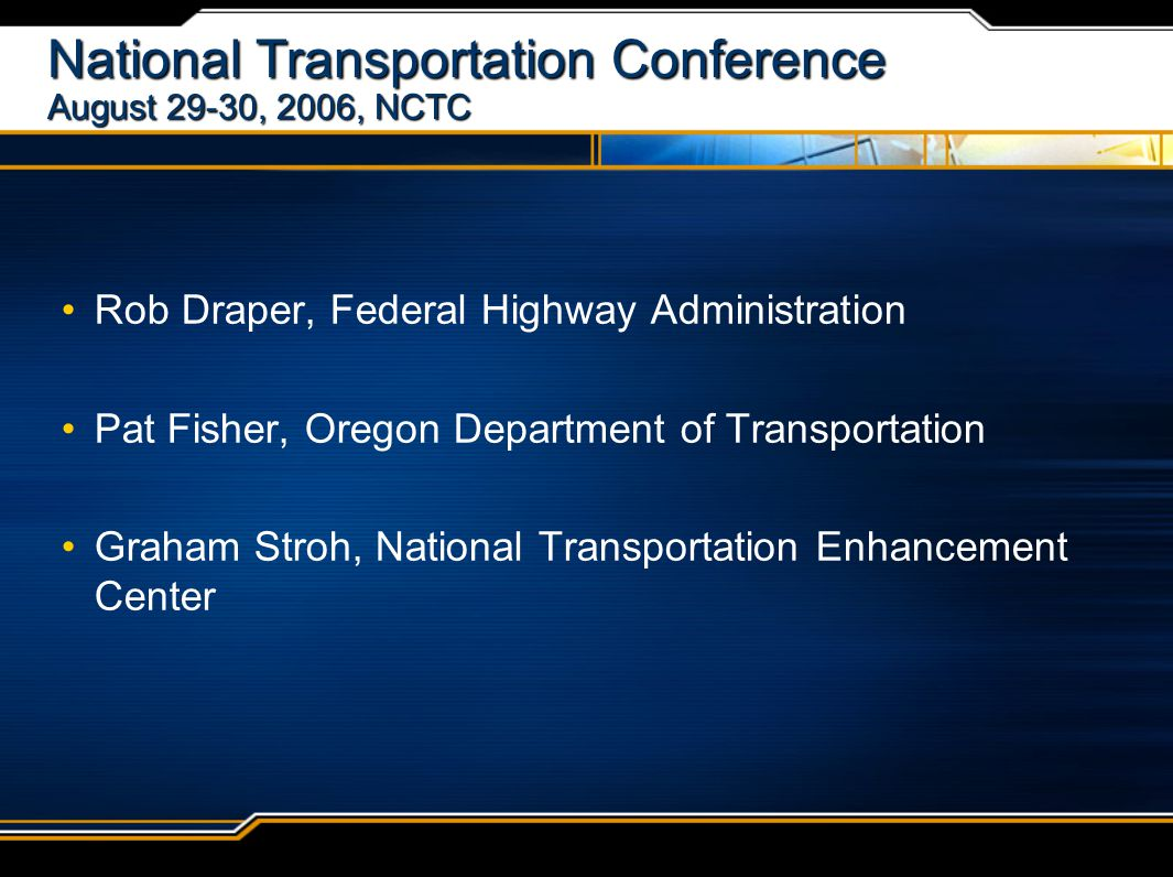 National Transportation Enhancements Clearinghouse Graham Stroh NTEC Coordinator graham@enhancements.org 1-888-388-NTEC (6832) www.enhancements.org