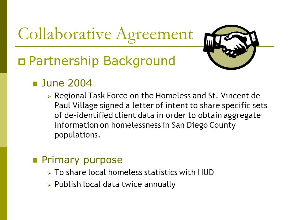 Collaborative Agreement  Partnership Background June 2004  Regional Task Force on the Homeless and St.
