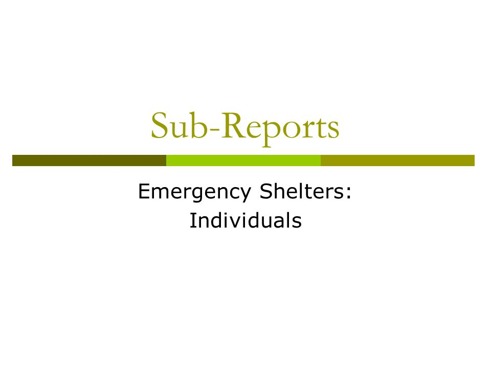 Emergency Shelters: Individuals