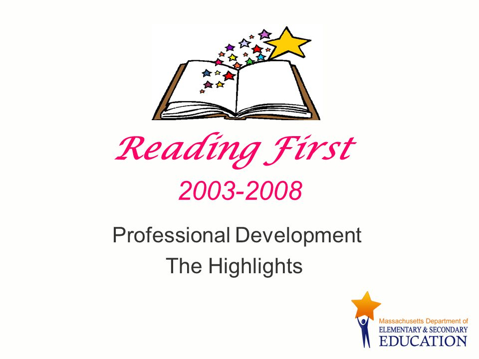 Objectives Review key Reading First professional development Identify resources for training new teachers Share your experiences implementing this Professional Development