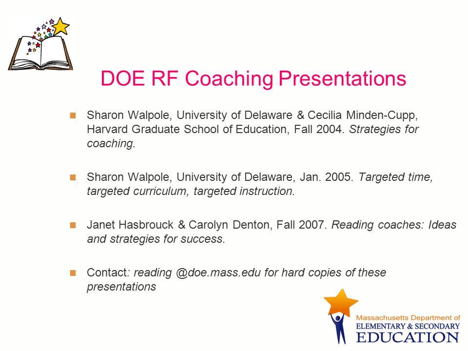 DOE RF Coaching Presentations Sharon Walpole, University of Delaware & Cecilia Minden-Cupp, Harvard Graduate School of Education, Fall 2004. Strategie