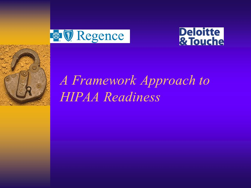 A Framework Approach to HIPAA Readiness