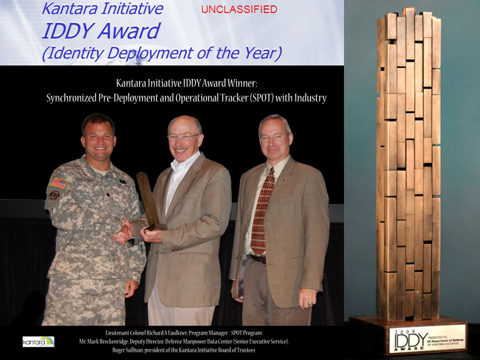 UNCLASSIFIED Kantara Initiative IDDY Award (Identity Deployment of the Year) 12