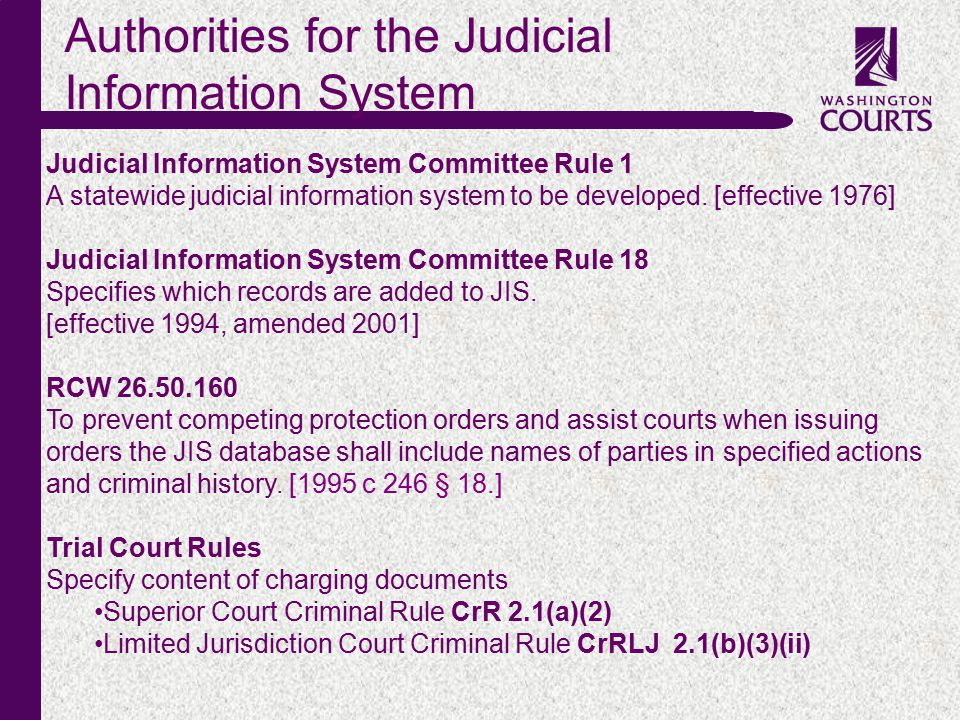 c Judicial Information System Committee Rule 1 A statewide judicial information system to be developed.