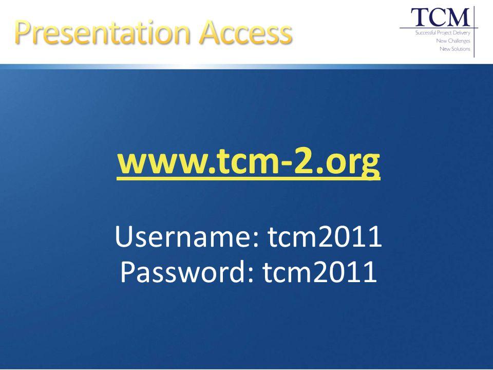 www.tcm-2.org Username: tcm2011 Password: tcm2011