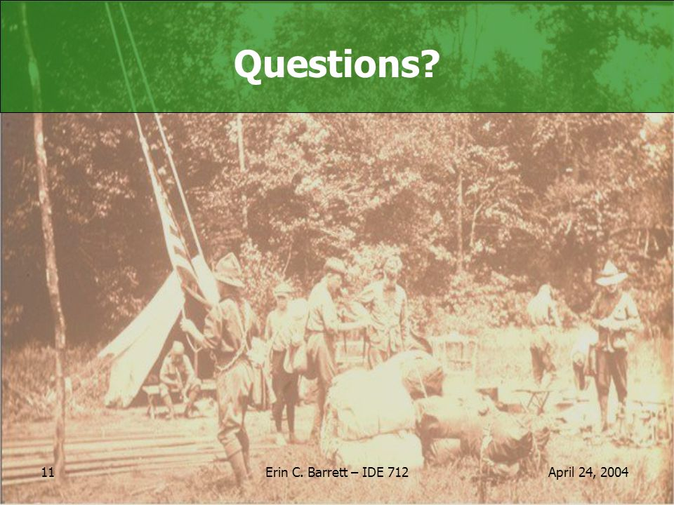 April 24, 2004Erin C. Barrett – IDE 712 11 Questions