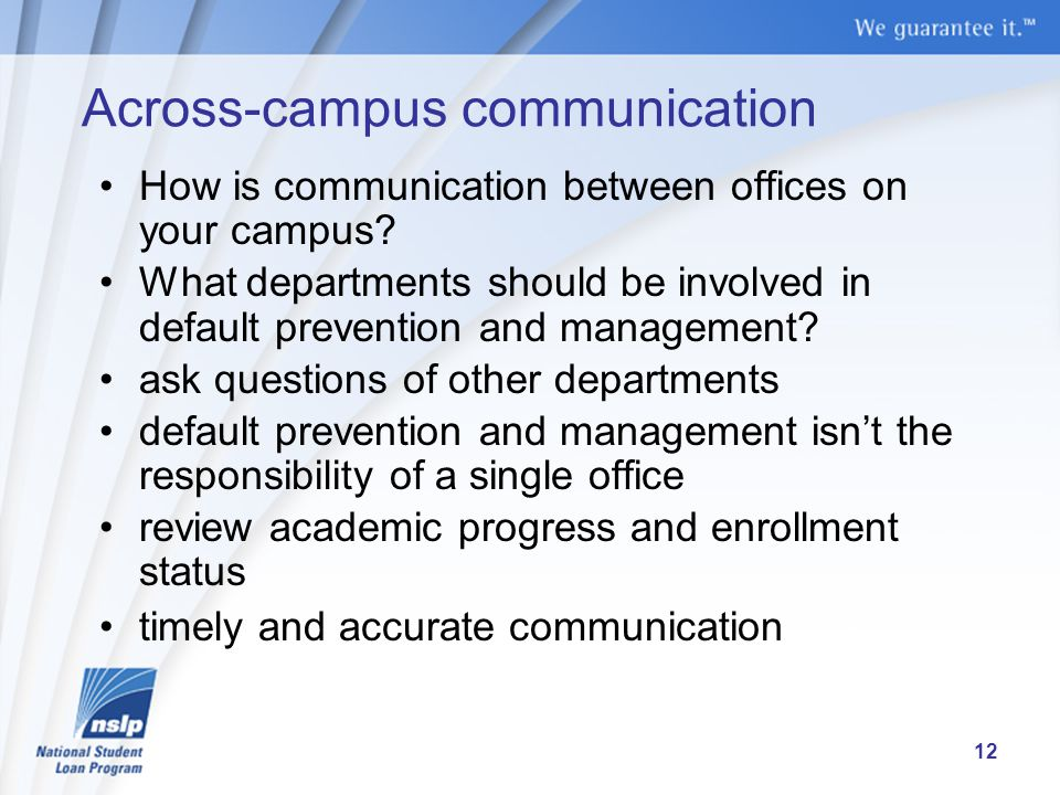 Across-campus communication How is communication between offices on your campus.