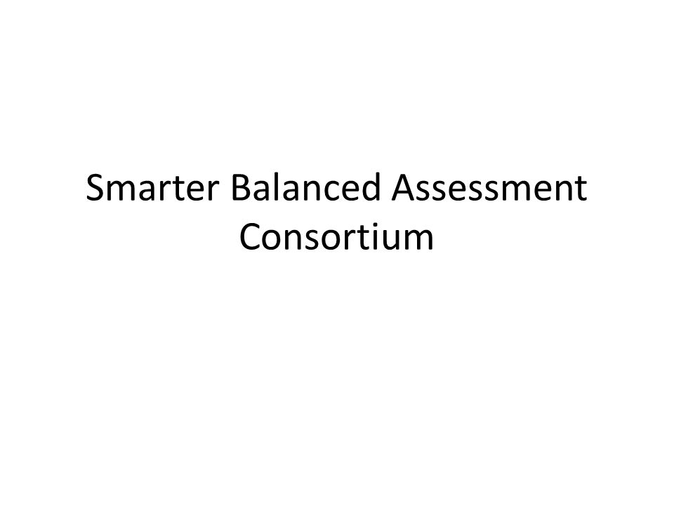 What is the SMARTER Balanced Assessment Consortium (SBAC).