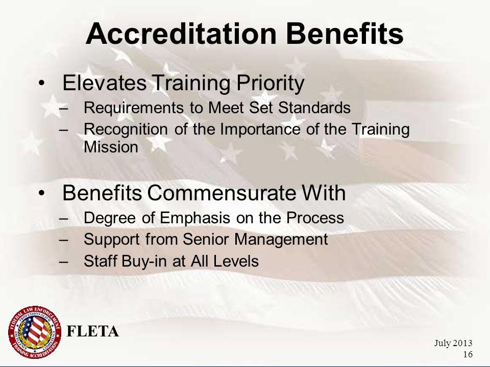 FLETA July 2013 17 Federal Law Enforcement Training Accreditation The Accreditation Process