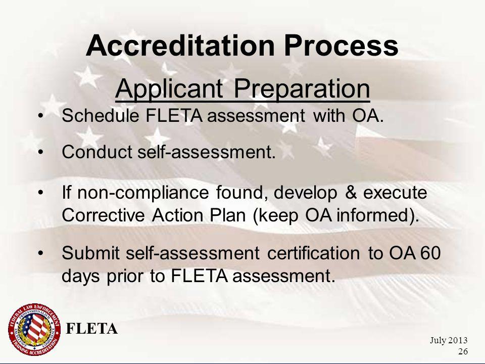 FLETA July 2013 26 Accreditation Process Applicant Preparation Schedule FLETA assessment with OA.