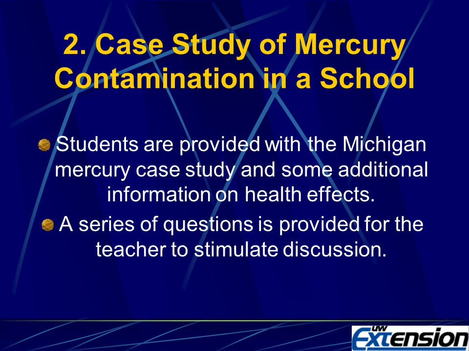 1. MERCURY IQ Background information on health and environmental issues, cultural uses of mercury Connections to national academic standards Short qui