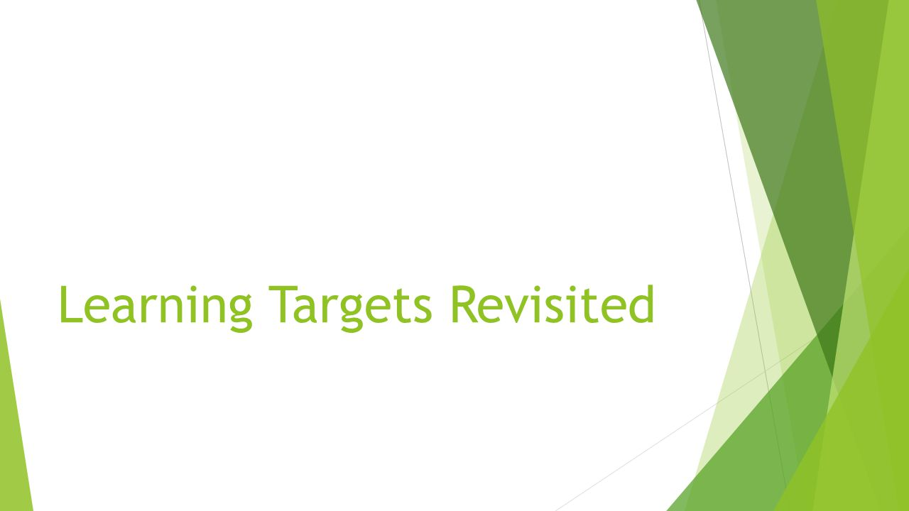 Learning Targets Revisited