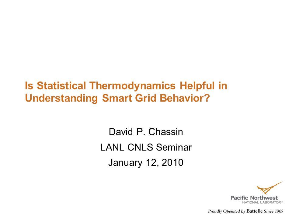 Is Statistical Thermodynamics Helpful in Understanding Smart Grid Behavior.