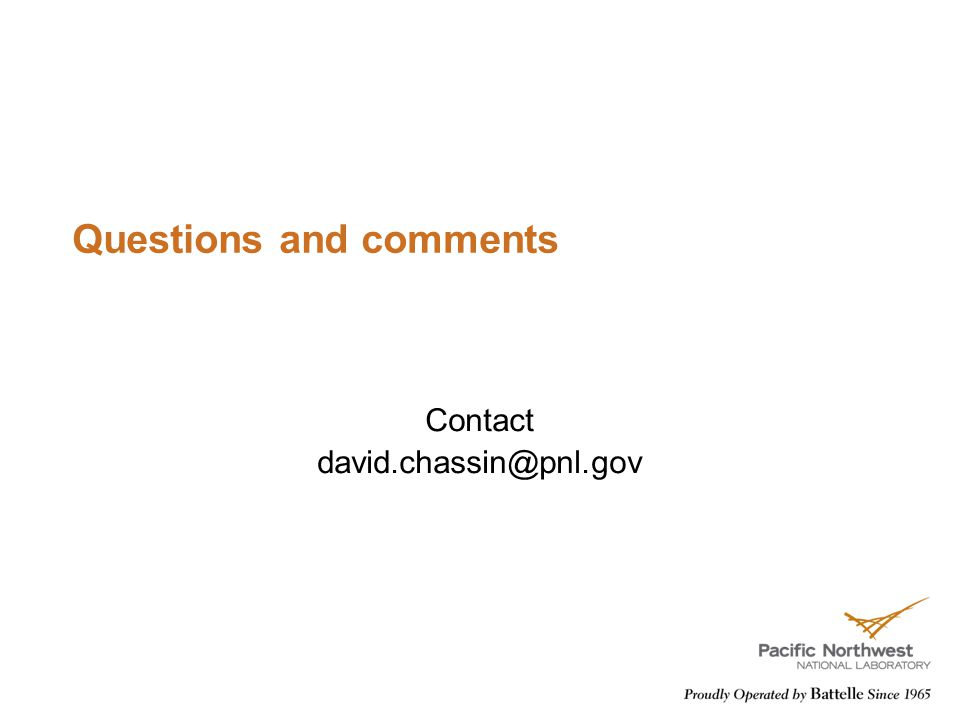 Questions and comments Contact david.chassin@pnl.gov