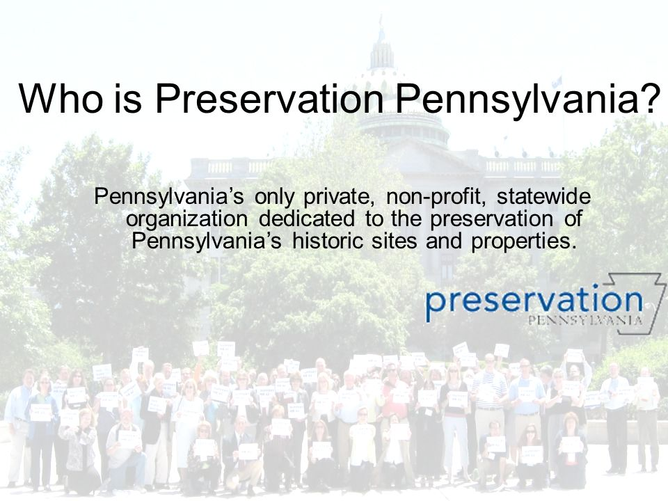 Who is Preservation Pennsylvania.