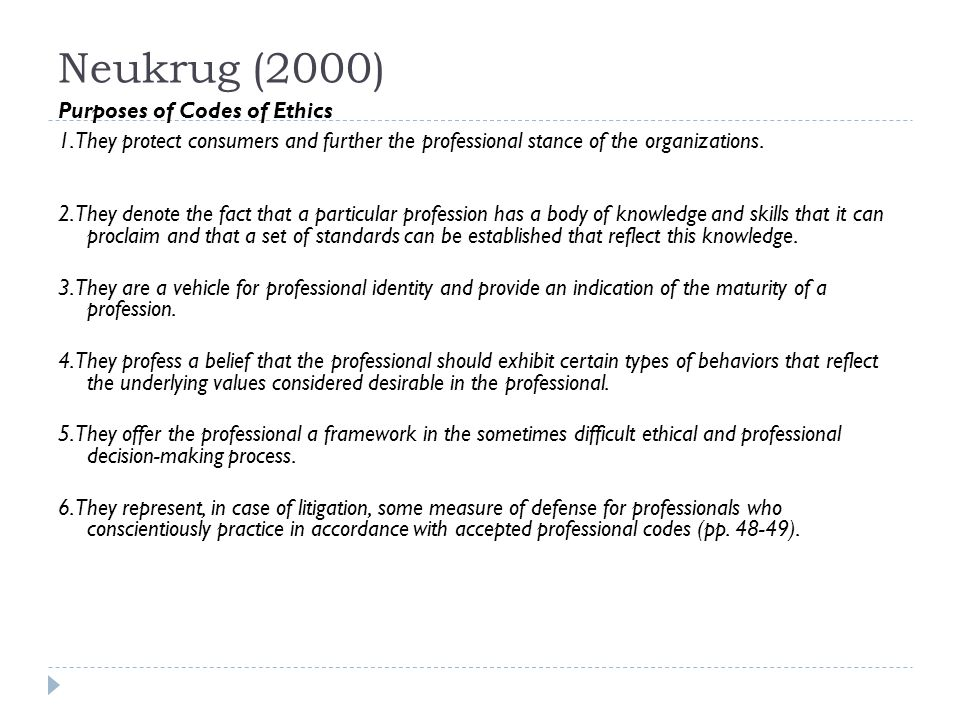 Neukrug (2000) Purposes of Codes of Ethics 1.