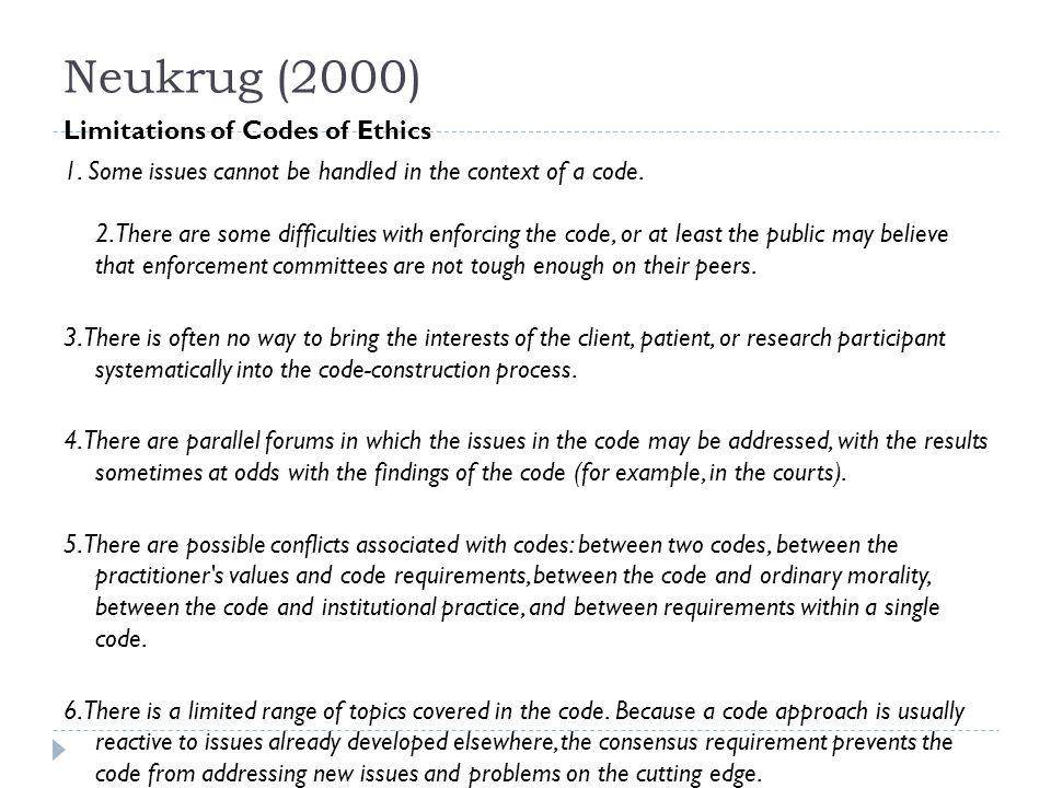 Neukrug (2000) Limitations of Codes of Ethics 1.