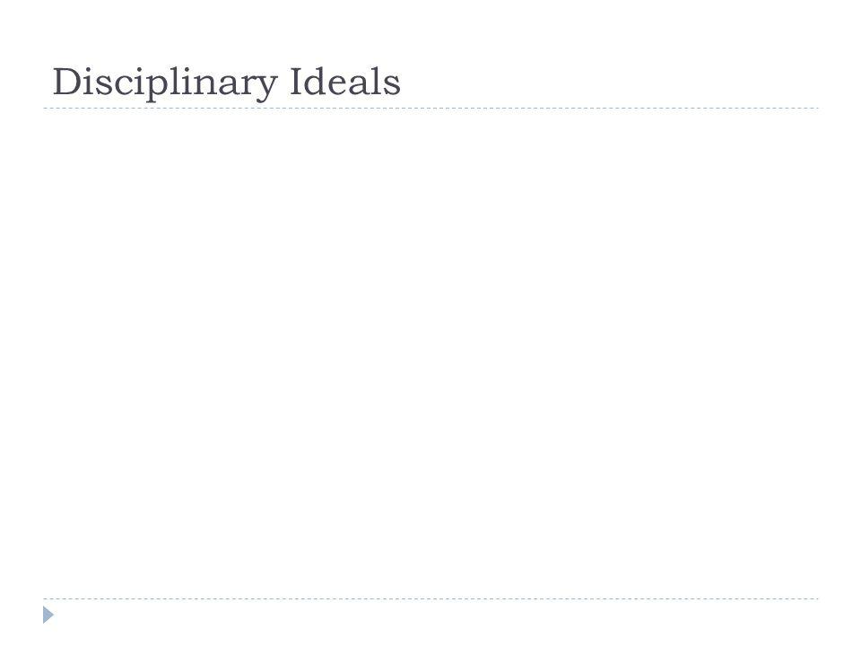 Disciplinary Ideals