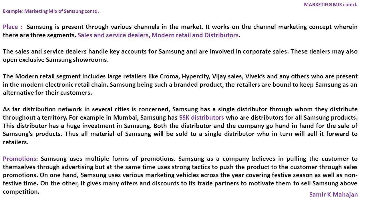 MARKETING MIX contd.Example: Marketing Mix of Samsung contd.